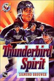 Thunderbird Spirit (Lightning on Ice, No 3)