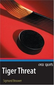 Tiger Threat (Orca Sports)