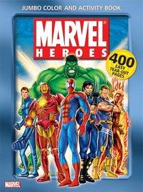 Marvel Heroes Jumbo Color & Activity Book