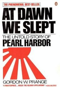 At Dawn We Slept: The Untold Story of Pearl Harbor