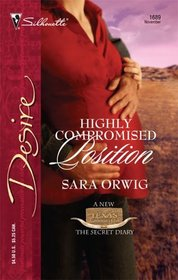 Highly Compromised Position (Texas Cattleman's Club: Secret Diary Bk 5, Desire)
