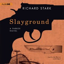 Slayground (A Parker Novel) (A Parkee)