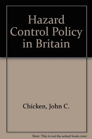 Hazard control policy in Britain