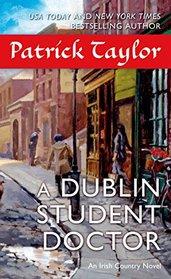 A Dublin Student Doctor (Irish Country, Bk 6)