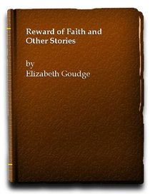 The Reward of Faith and Other Stories
