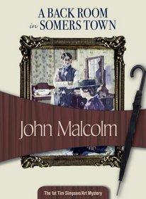 A Back Room in Somers Town (Felony & Mayhem Mysteries)