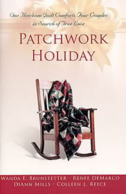 Patchwork Holiday: Twice Loved / Remnants of Faith / Everlasting Song / Silver Lining
