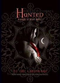 Hunted (House of Night, Bk 5)