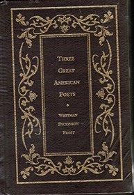 Three Great American Poets (Borders Leatherbound Classics)