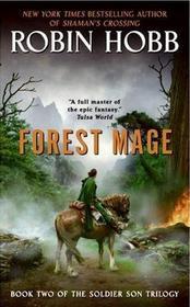 Forest Mage (Soldier Son Trilogy, Bk 2)