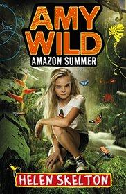 Amazon Summer (Amy Wild, Bk 1)
