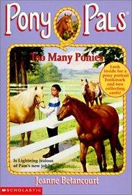 Too Many Ponies #6 (Pony Pals (Hardcover))