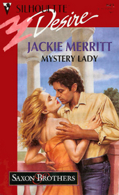 Mystery Lady (Saxon Brothers, Bk 2) (Silhouette Desire, No 849)