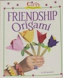 Friendship Origami (Girls Wanna Have Fun!)
