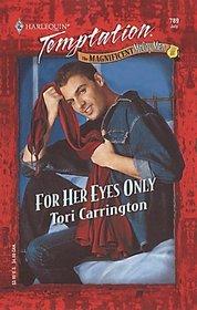 For Her Eyes Only (Magnificent McCoy Men, Bk 3) (Harlequin Temptation, No 789)