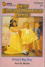 Kristy's Big Day (Baby-Sitters Club, Bk 6)