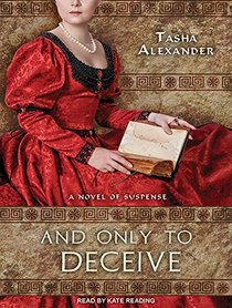 And Only to Deceive (Lady Emily)