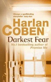 Darkest Fear (Myron Bolitar, Bk 7)
