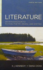 Literature: An Introduction to Fiction, Poetry, Drama and Writing with Free Web Access