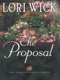 The Proposal (English Garden, Bk 1) (Audio CD) (Unabridged)