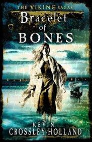 Bracelet of Bones (Viking Sagas)