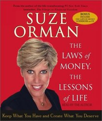 The Laws of Money, The Lessons of Life: Keep What You Have and Create What You Deserve (Audio CD) (Abridged)