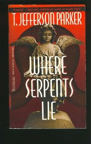 Where Serpents Lie