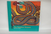 The Rainbow Serpent (Stories of the Dreamtime-Tales of the Aboriginal People)
