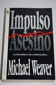 Impulso Asesino (Spanish Edition)