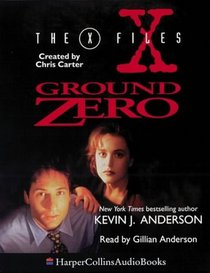 The X-Files: Ground Zero (The X-files)