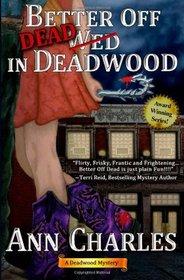Better Off Dead in Deadwood (Deadwood, Bk 4)