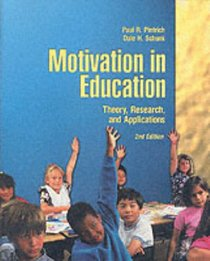 Motivation in Education: Theory, Research, and Applications (2nd Edition)