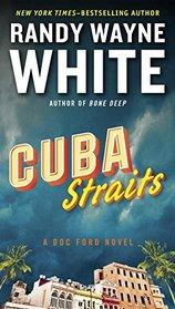 Cuba Straits (Doc Ford, Bk 22)