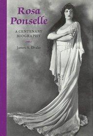 Rosa Ponselle : A Centenary Biography (Opera Biography Series, No. 9)