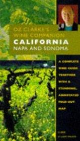 Oz Clarke's Wine Companion California: Napa and Sonoma (Oz Clarke's Wine Companions)