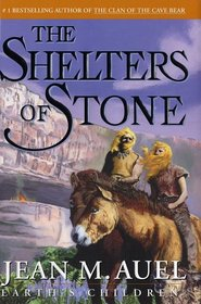 The Shelters of Stone (Earth's Children Series, No 5)