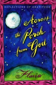 Across the Porch from God: Reflections of Gratitude