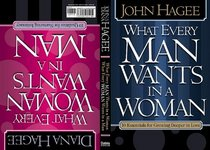 What Every Man Wants in a Woman / What Every Woman Wants in a Man: 10 Essentials for Growing Deeper in Love/ 10 Qualities for Nurturing Intimacy