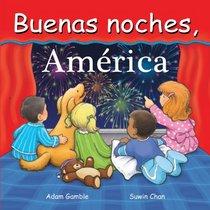 Buenas noches, Estados Unidos (Good Night Our World series) (Spanish Edition)