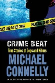 Crime Beat (Large Print)