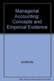 Managerial Accounting: Concepts and Empirical Evidence