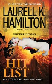 Hit List (Anita Blake, Vampire Hunter, Bk 20)