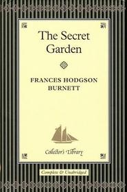 The Secret Garden (The Secret Garden (Collector's Library), Second Edition)