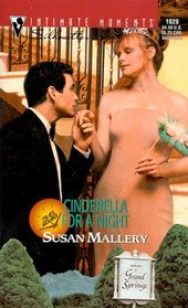 Cinderella for a Night (36 Hours, Bk 13) (Silhouette Intimate Moments, No 1029)