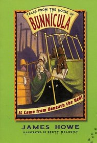 It Came From Beneath The Bed! (Tales from the House of Bunnicula, Bk 1)
