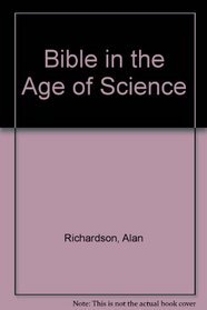 The Bible in the Age of Science