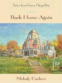 Back Home Again (Tales from Grace Chapel Inn)