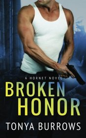 Broken Honor (Hornet, Bk 3)