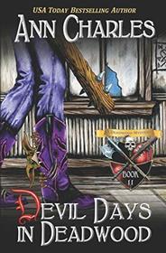 Devil Days in Deadwood (Deadwood Humorous Mystery)