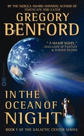 In the Ocean of Night (Galactic Center, Bk 1)